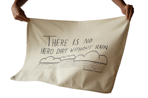 There is no hero dirt without rain Misspent Summers